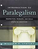img - for Introduction to Paralegalism: Perspectives, Problems and Skills, Loose-Leaf Version book / textbook / text book