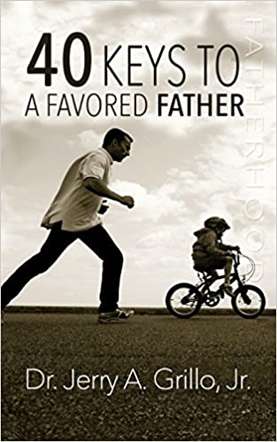 Download online 40 Keys to a Favored Father PDF, azw (Kindle)