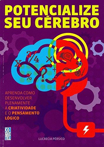 Potencialize Seu Cérebro - Volume 1