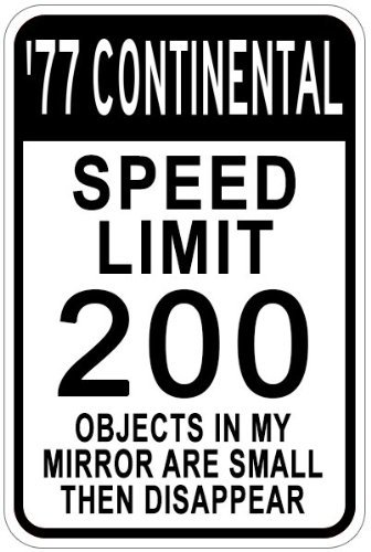 Metal Signs 1977 77 Lincoln Continental Aluminum Speed Limit Sign - 12 X 18 Inches -