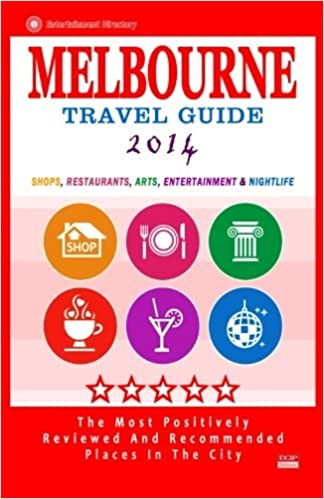 Book Melbourne Travel Guide 2014: Shops, Restaurants, Arts, Entertainment and Nightlife in Melbourne, Australia (City Travel Guide 2014) by Arthur W. Groom (2014-08-18)