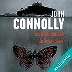 Les âmes perdues de Dutch Island | John Connolly