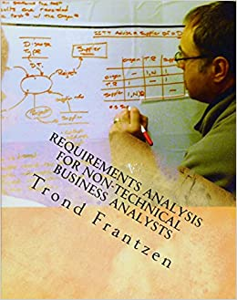 Requirements Analysis For NonTechnical Business Analysts Business - Business requirements analysis