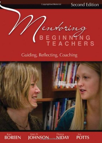 Mentoring Beginning Teachers, second edition: Guiding, Reflecting, Coaching by Jean Boreen (2009-01-22)