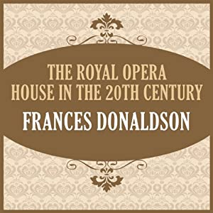 The Royal Opera House in the 20th Century Audiobook