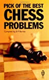 Pick of the Best Chess Problems, Barry Barnes, 0716030063