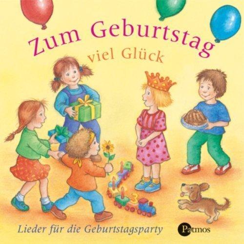 Zum Geburtstag Viel Glück. CD . Lieder Zum Feiern: Amazon.de: Bernd  Kohlhepp, Klaus W. Hoffmann, Dorothée Kreusch Jacob, Klaus Neuhaus: Bücher