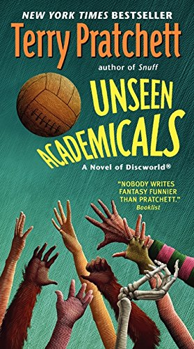 Unseen Academicals: A Novel of Discworld
