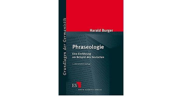 Phraseologie. Eine Einführung am Beispiel des Deutschen.: Harald ...