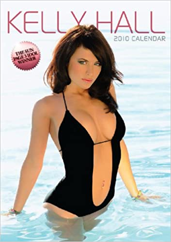 Kelly The Sun Page 3 >> Kelly Hall Official 2010 Calendar Amazon Co Uk Www