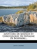 Souvenirs de Kertsch et Chronologie du Royaume de Bosphore, Justin Sabatier, 1276489994