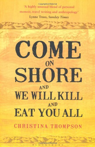 come-on-shore-and-we-will-kill-and-eat-you-all