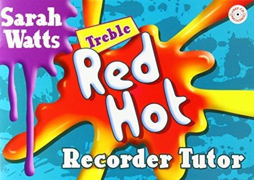 Red Hot Recorder - Red Hot Recorder Tutor Treble by Watts, Sarah (2012) Sheet music