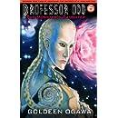Professor Odd: The Monster's Daughter: Professor Odd #6 (Volume 6)