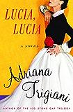 Lucia, Lucia: A Novel