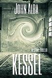 Kessel: Mystery-Thriller (Wiedergänger, Band 2)