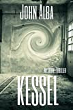 img - for Kessel: Mystery-Thriller (Wiederg nger) (German Edition) book / textbook / text book