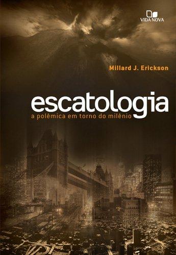 Escatologia. A Polêmica Em Torno Do Milênio