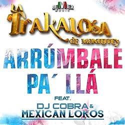 Arrúmbale Pa' Llá (feat. Dj Cobra & Mexican Lokos) - Single