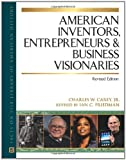 img - for American Inventors, Entrepreneurs, and Business Visionaries (Facts on File Library of American History) book / textbook / text book