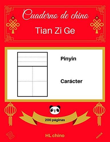[Cuaderno de chino: Tian Zi Ge] Pinyin – Carácter (200 páginas) Tapa blanda – 28 mar 2018 HL chino Independently published 1980679800