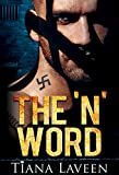 The 'N' Word (From Race to Redemption Book 1)
