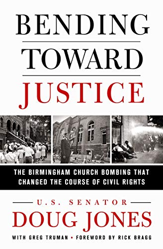 Image of Bending Toward Justice: The Birmingham Church Bombing that Changed the Course of Civil Rights