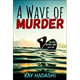 A Wave of Murder (The Maui Mystery Series Book 1)