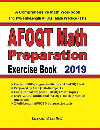 AFOQT Math Preparation Exercise Book: A Comprehensive Math Workbook and Two Full-Length AFOQT Math Practice Tests