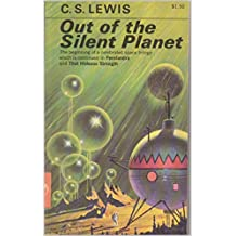 Out of the Silent Planet: (Annotated)