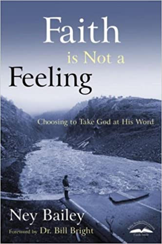 Download online Faith Is Not a Feeling: Choosing to Take God at His Word PDF, azw (Kindle), ePub