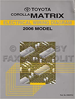 2006 toyota matrix wiring diagram manual original: toyota: amazon.com: books  amazon.com
