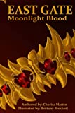 img - for East Gate: Moonlight Blood (Volume 2) book / textbook / text book