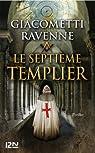 Le septième Templier : 4 chapitres offerts ! par Giacometti