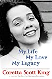 img - for My Life, My Love, My Legacy book / textbook / text book