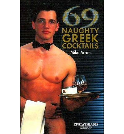 Read Online 69 Naughty Greek Cocktails pdf