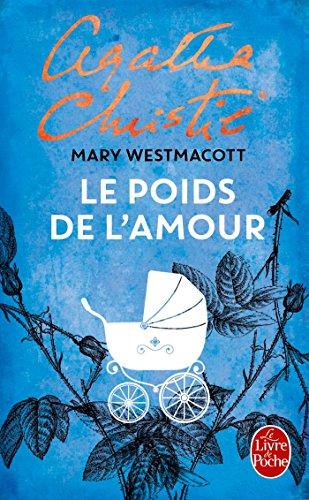 Amazon Com Le Poids De L Amour Policiers French Edition