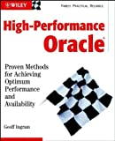 img - for High-Performance Oracle: Proven Methods for Achieving Optimum Performance and Availability book / textbook / text book