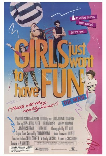 Girls Just Want to Have Fun POSTER Movie (27 x 40 Inches - 69cm x 102cm) (1985) ()