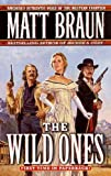 The Wild Ones, Matt Braun, 0312981333