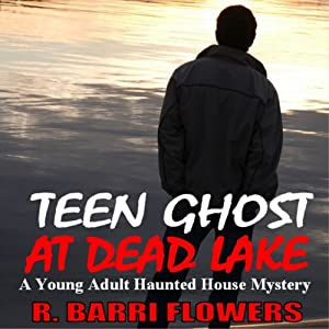 Teen Ghost at Dead Lake Audiobook