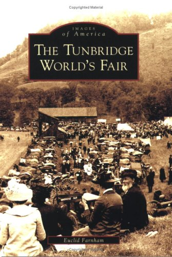 The Tunbridge World's Fair (VT) (Images of America)