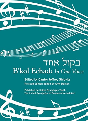 B'kol Echad: In One Voice (English and Hebrew Edition)
