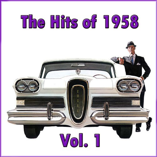 The Hits of 1958, Vol. 1