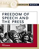Freedom of Speech and the Press, Ian C. Friedman, 0816056625