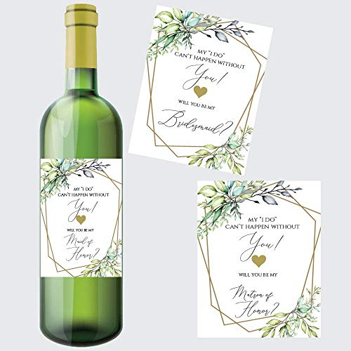Set of 8 Greenery Will You Be My Bridesmaid Wine Labels, Includes: 6 Bridesmaid Wine Labels, 1 Maid of Honor Wine Label, 1 Matron of Honor Wine Label -