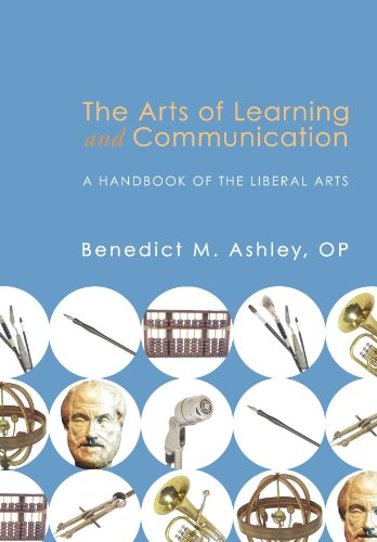 - The Arts of Learning and Communication: A Handbook of the Liberal Arts