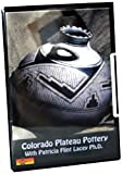 Colorado Plateau Pottery With Patricia Flint Lacey