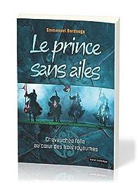 Le prince sans ailes par Emmanuel Bardougo