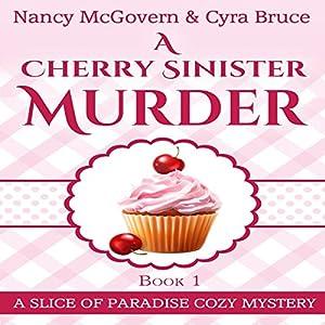 A Cherry Sinister Murder Audiobook